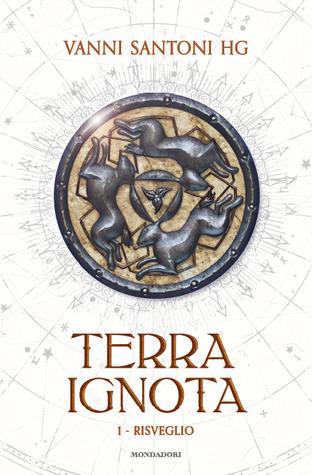 Terra ignota: Risveglio (Terra ignota, #1)