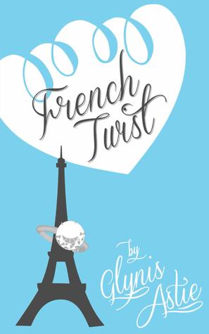 French Twist (The French Twist Series #1)