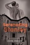 Serenading Stanley (Belladonna Arms #1)