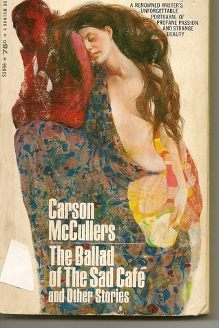 a story of love in the ballad of the sad cafe by carson mccullers