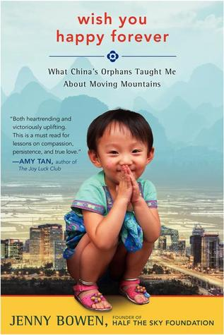 wish-you-happy-forever-what-china-s-orphans-taught-me-about-moving-mountains