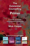 The Existential Counselling Primer