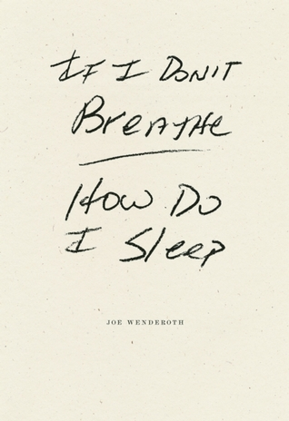 If I Don't Breathe How Do I Sleep