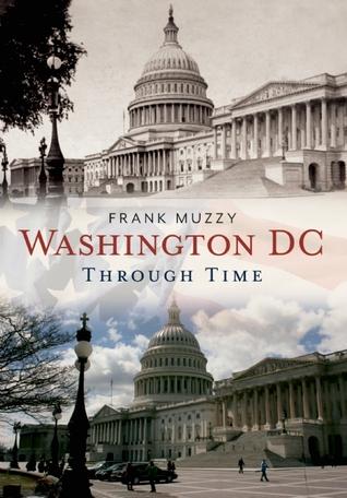 Washington, DC Through Time