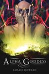 Alpha Goddess (Alpha Goddess #1)