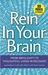 Rein In Your Brain: From Im...