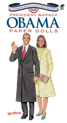 President Barack Obama Paper Dolls: Commemorative Inaugural Edition