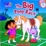 The Big Pony Race (Dora the Explorer)