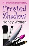 Frosted Shadow (Toni Diamond Mysteries #1)