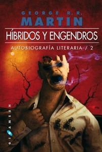 Híbridos y Engendros (Autobiografía Literaria #2)