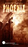 Phoenix - Tochter der Asche by Ann-Kathrin Karschnick