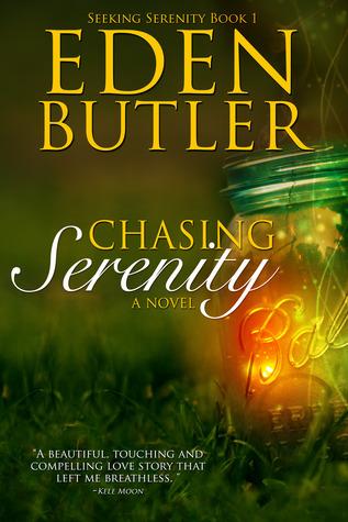 Chasing serenity seeking serenity 1 by eden butler 18513705 fandeluxe Choice Image