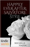 Happily Ever After: Salvatore Style (The Vampire Diaries)