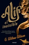 Alif el invisible by G. Willow Wilson