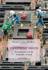 Infoproletários: degradação real do trabalho virtual