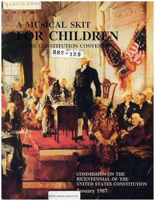 A Musical Skit for Children on the Constitution Convention