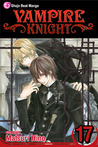 Vampire Knight, Vol. 17 by Matsuri Hino