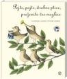 Pojte pojte, drobne ptice, preženite vse meglice