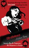UltraViolence: A Love Story