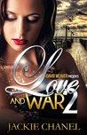 Love and War 2 (Caprice Bonatelli, #2)