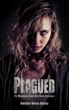 The Midamerica Zombie Half-Breed Experiment (Plagued #1)