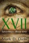Seventeen: Book One