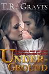Underground (Secrets, #2)