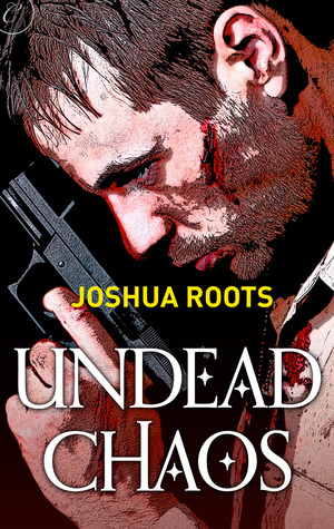 Undead Chaos (The Shifter Chronicles, #1)