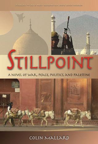 stillpoint-a-novel-of-war-peace-politics-and-palestine