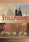 Stillpoint: A Novel of war, peace politics and Palestine