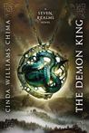 The Demon King (Seven Realms, #1) by Cinda Williams Chima