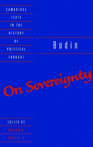 On Sovereignty: Four Chapters from The Six Books of the Commonwealth