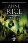 Lasher, tom 2 by Anne Rice