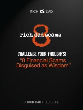 8 Rich Dad Scams