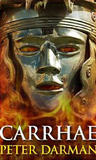 Carrhae (The Parthian Chronicles, #4)
