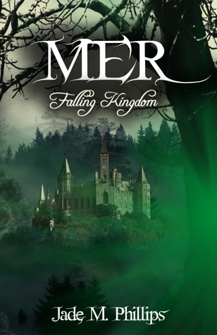 Mer: Falling Kingdom (Mer, #2)