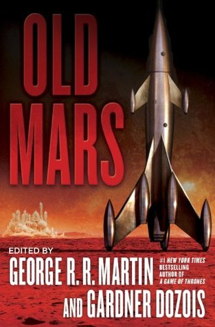 Old Mars by George R.R. Martin