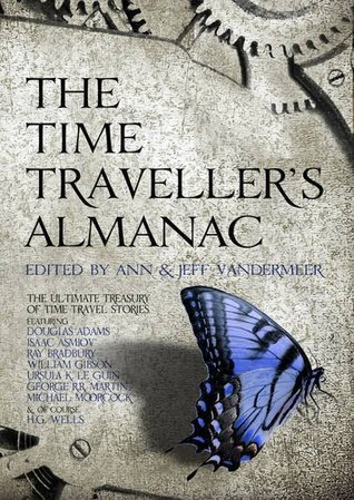 The Time Traveller's Almanac by Ann VanderMeer