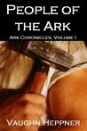 People Of The Ark (Ark Chronicles, #1)