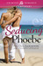 Seducing Phoebe