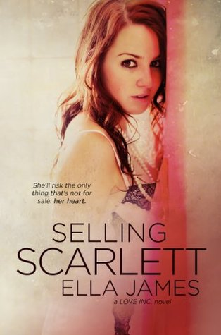 Selling Scarlett (Love Inc., #1)