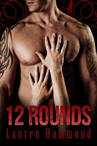 12 Rounds by Lauren Hammond