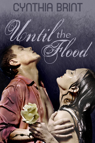 Ebook Until the Flood by Cynthia Brint TXT!