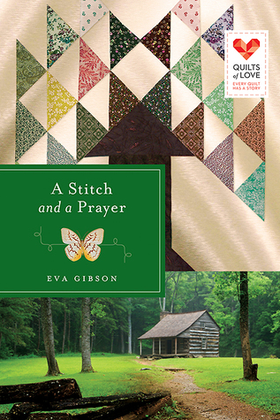 A Stitch and a Prayer (Quilts of Love, #18)