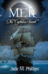 Mer: The Captain's Secret (Mer, #1)