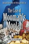 The Case of Moomah's Moolah (Richard Sherlock Whodunit #2)