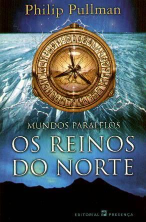 Os Reinos do Norte (Mundos Paralelos, #1)
