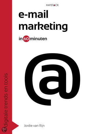 E-mailmarketing in 60 minuten by Jordie van Rijn
