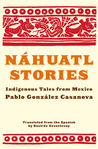 Náhuatl Stories: Indigenous Tales from Mexico