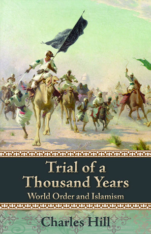 trial-of-a-thousand-years-world-order-and-islamism